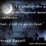 Citation de Bertrand Russel réfléchir ou mourir