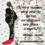 Citation de William James altérer les pensées